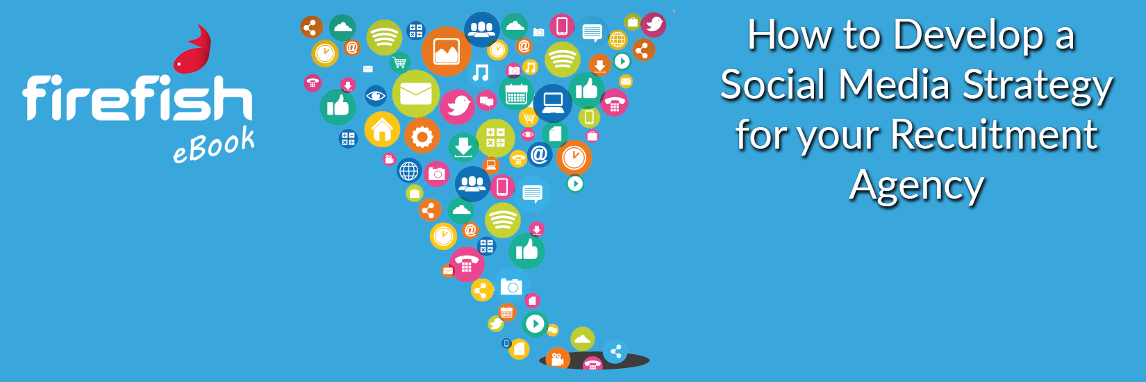 How to develop a social media strategy for your recruitment agency