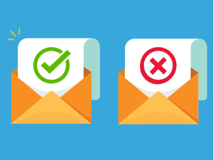 two emails: one with a 'tick' on it and the other with a 'X' on it.