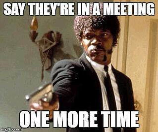 recruitment meme - meeting.jpg
