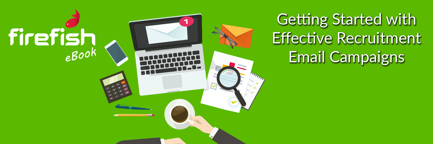 Getting Started with Effective Recruitment Email Campaigns