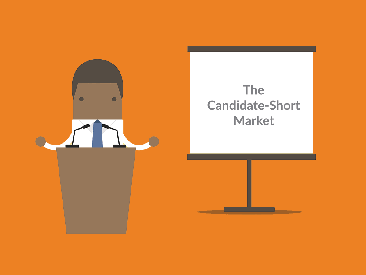 How to Educate Your Clients on the Candidate-Short Market