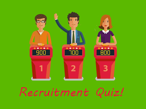 The Big Fat Recruitment Quiz of the Year!